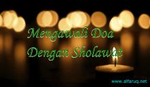 Mengawali Doa Dengan Sholawat